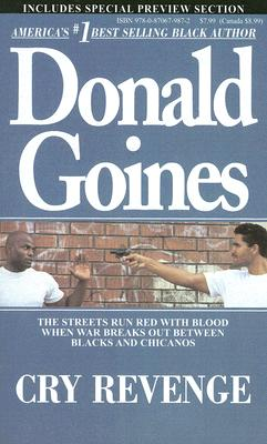 Cry Revenge By Goines, Donald