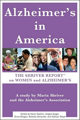 Alzheimer's in America By Shriver, Maria