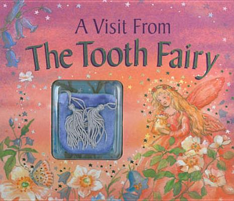 A Visit from the Tooth Fairy By Baxter, Nicola